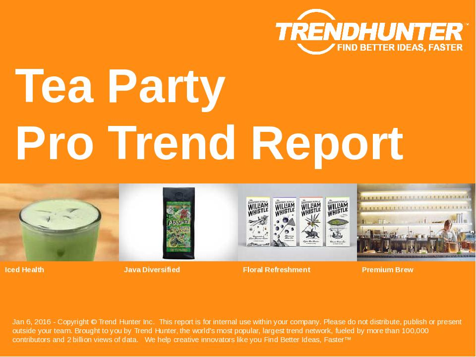 Tea Party Trend Report Research