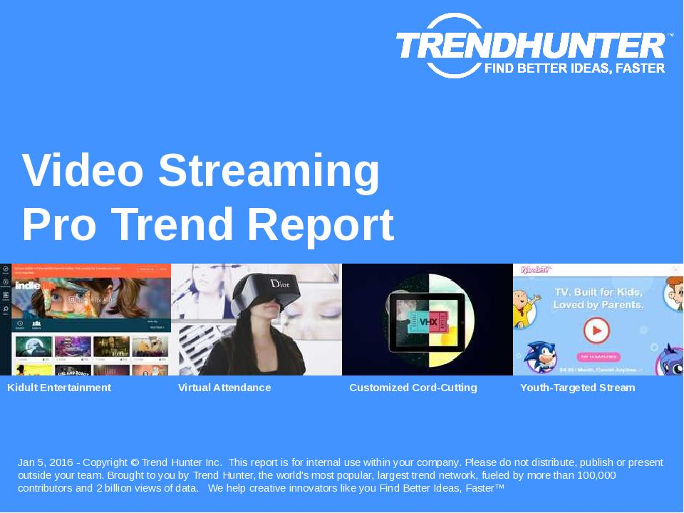 Video Streaming Trend Report Research