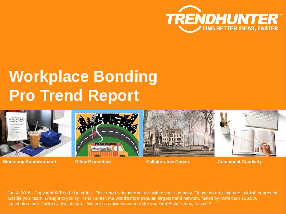 Workplace Bonding Trend Report Research