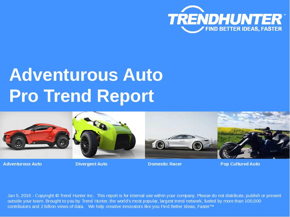 Adventurous Auto Trend Report Research