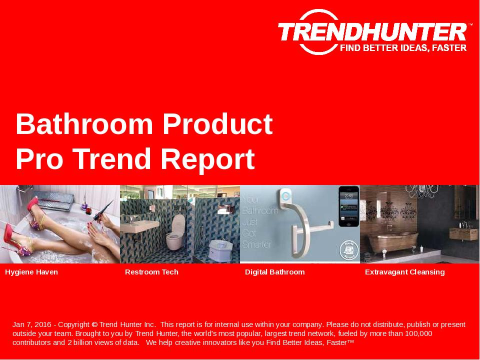 Bathroom Product Trend Report Research