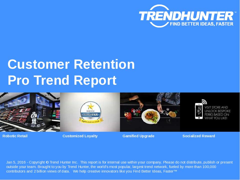 Customer Retention Trend Report Research