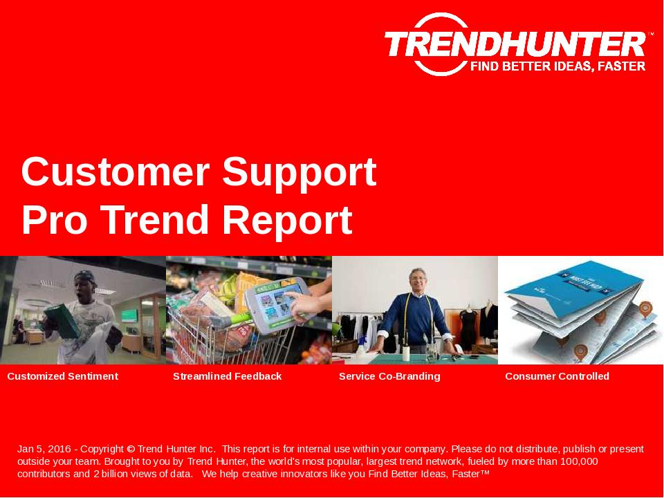 Customer Support Trend Report Research