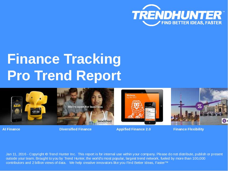 Finance Tracking Trend Report Research