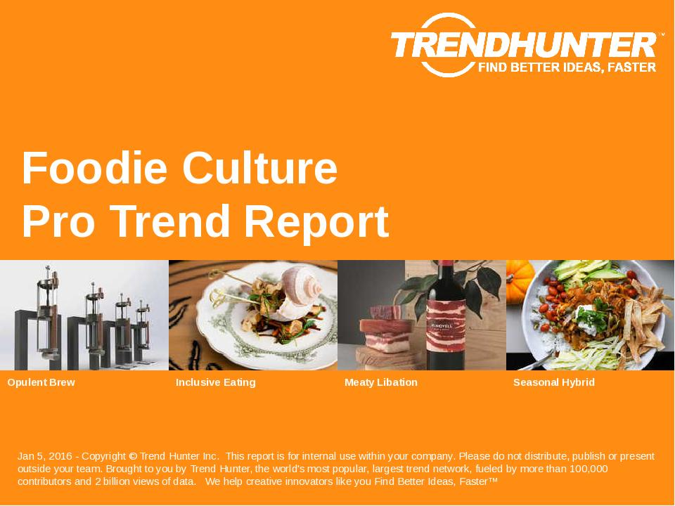 Foodie Culture Trend Report Research