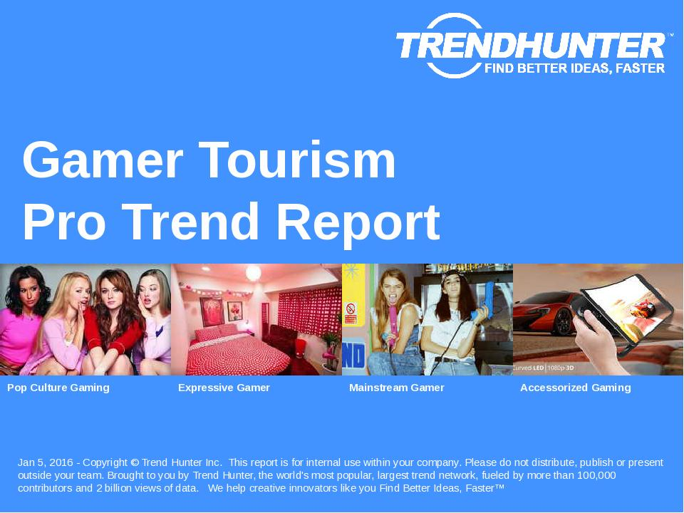 Gamer Tourism Trend Report Research