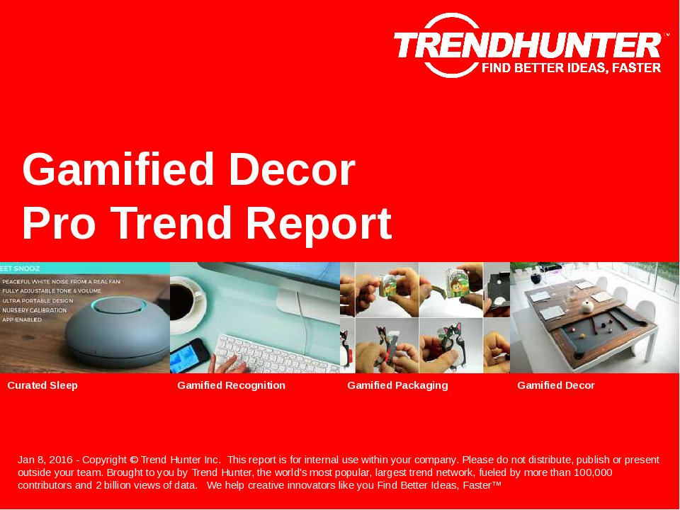 Gamified Decor Trend Report Research