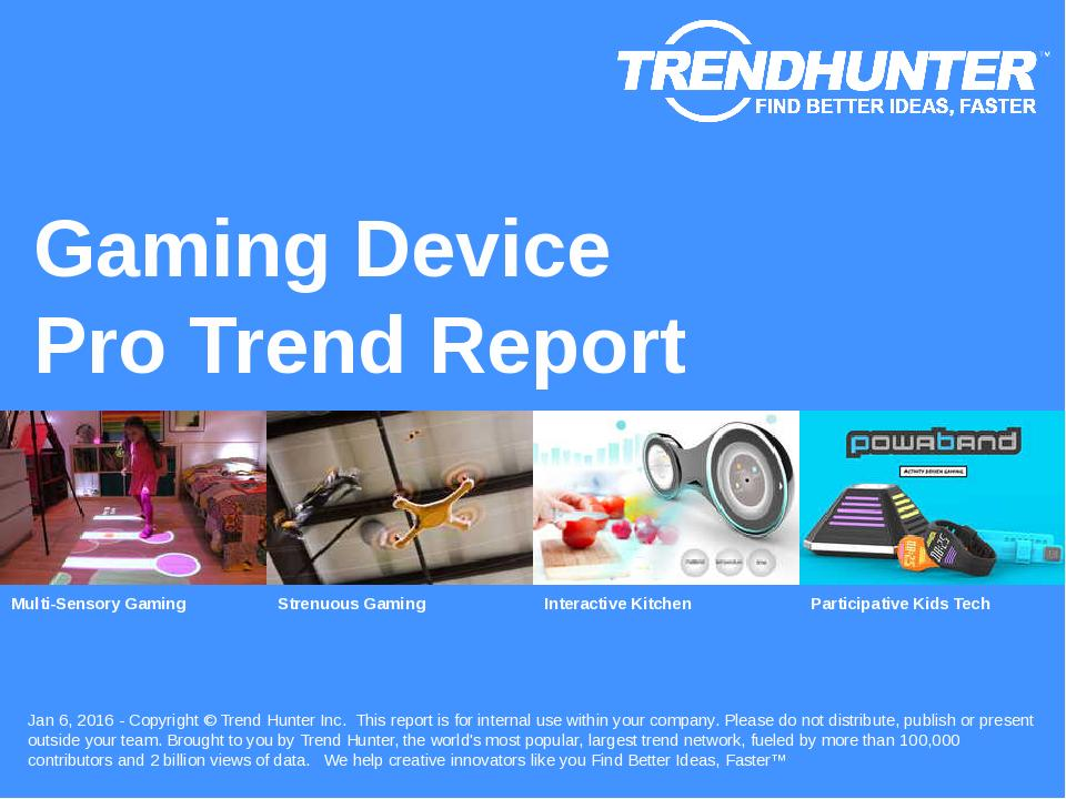 Gaming Device Trend Report Research