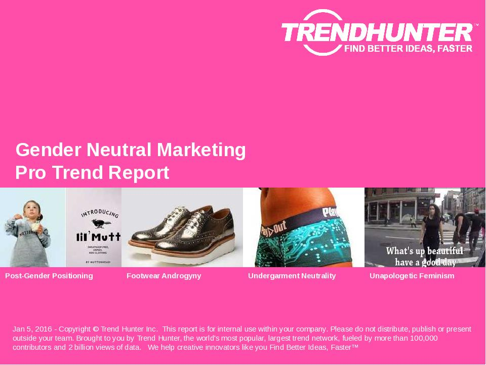 Gender Neutral Marketing Trend Report Research