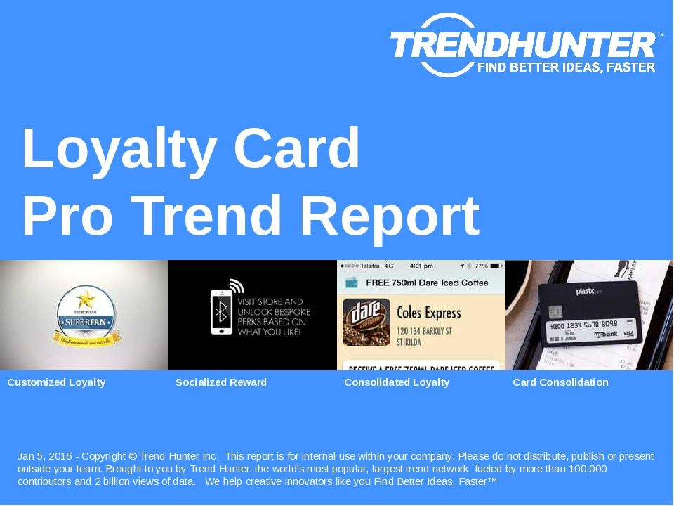 Loyalty Card Trend Report Research