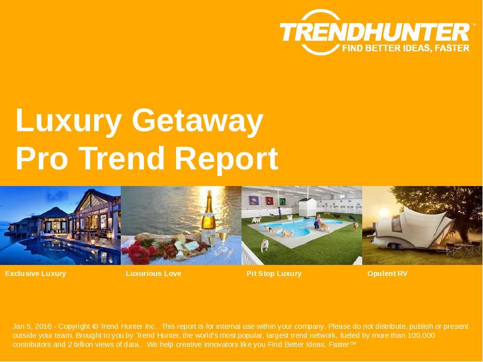 Luxury Getaway Trend Report Research