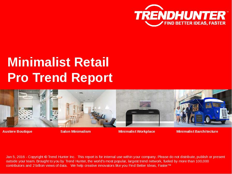 Minimalist Retail Trend Report Research