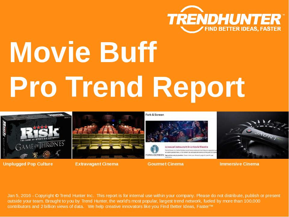 Movie Buff Trend Report Research