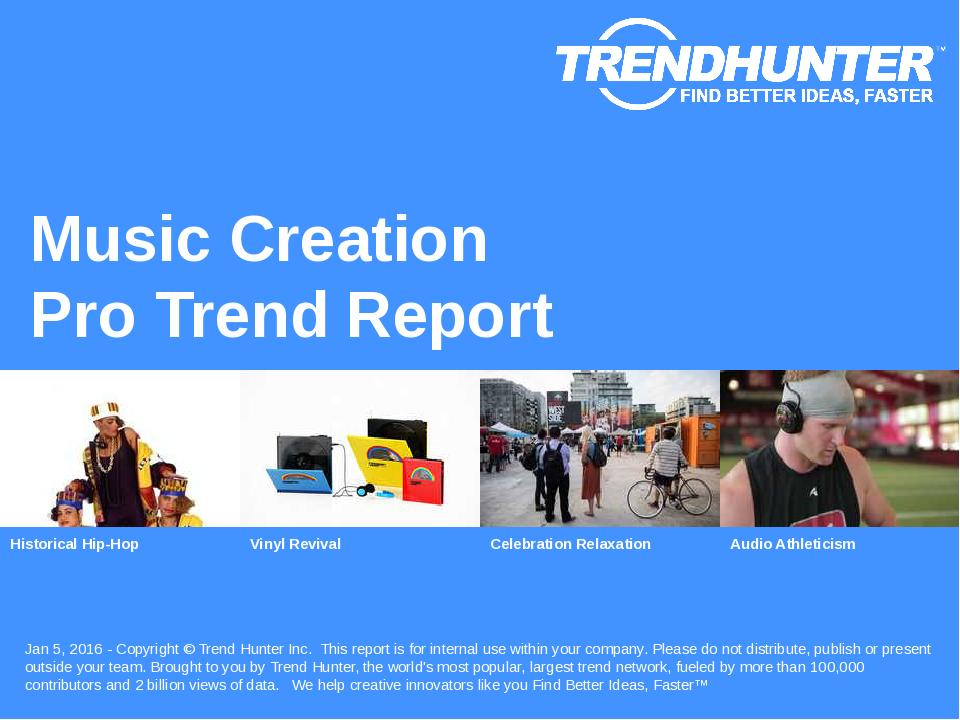 Music Creation Trend Report Research