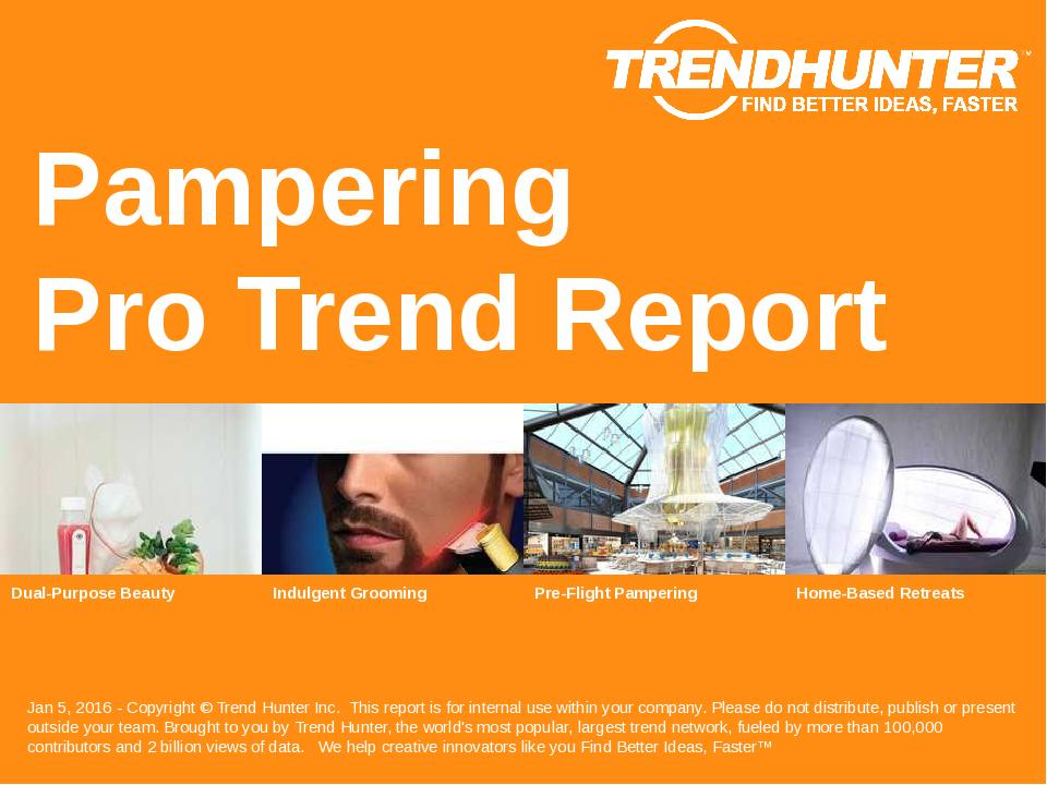 Pampering Trend Report Research