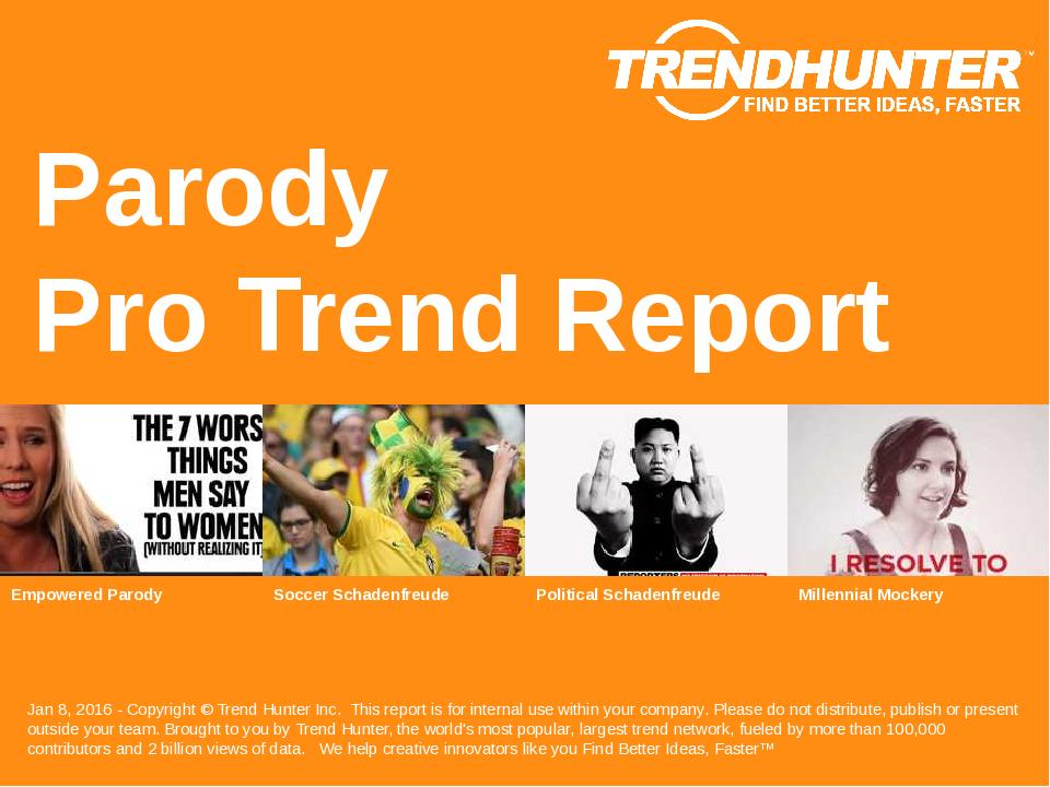 Parody Trend Report Research