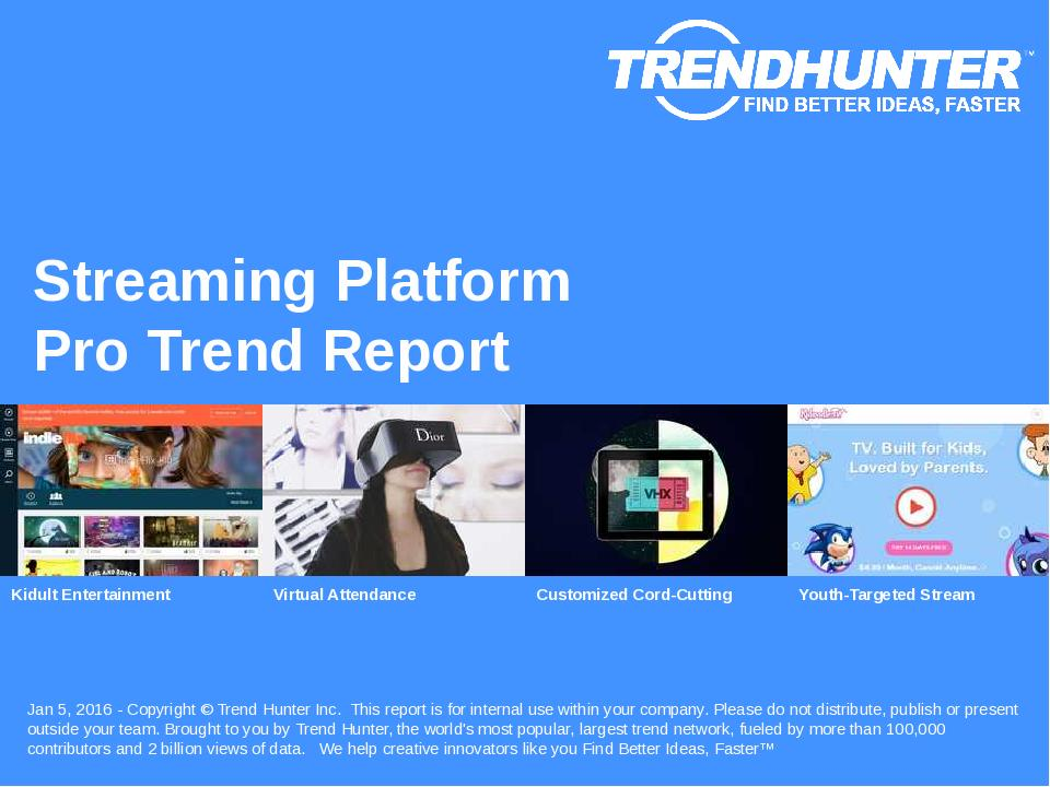 Streaming Platform Trend Report Research