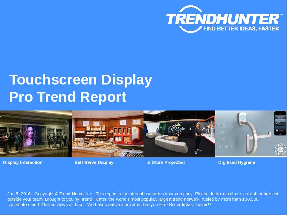 Touchscreen Display Trend Report Research