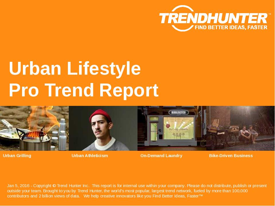 Urban Lifestyle Trend Report Research