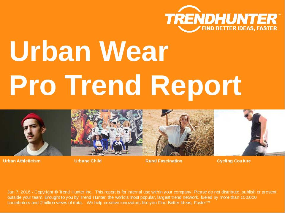 Urban Wear Trend Report Research