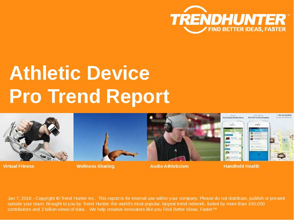 Athletic Device Trend Report Research