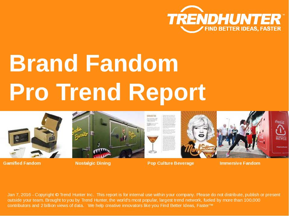 Brand Fandom Trend Report Research