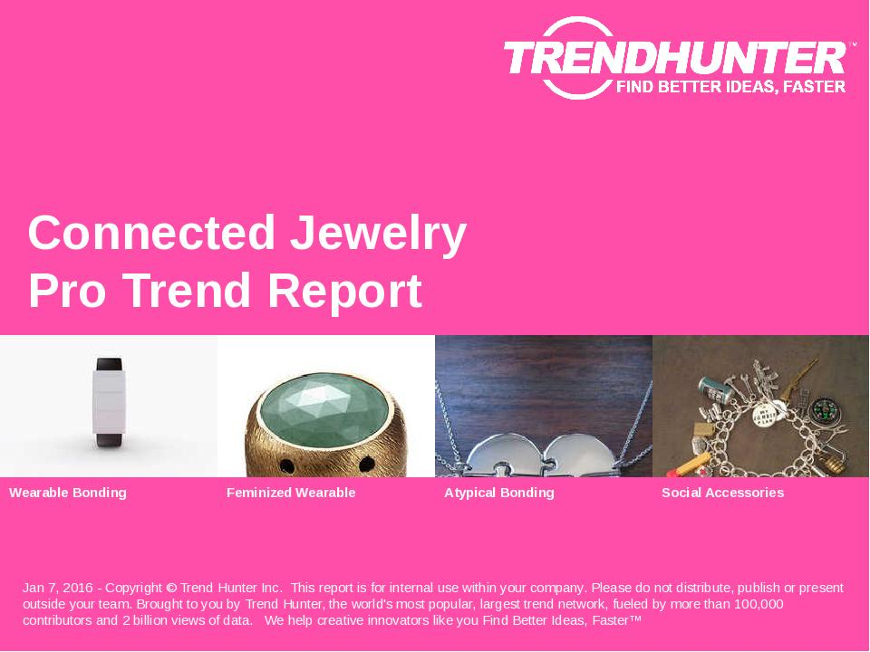 Connected Jewelry Trend Report Research