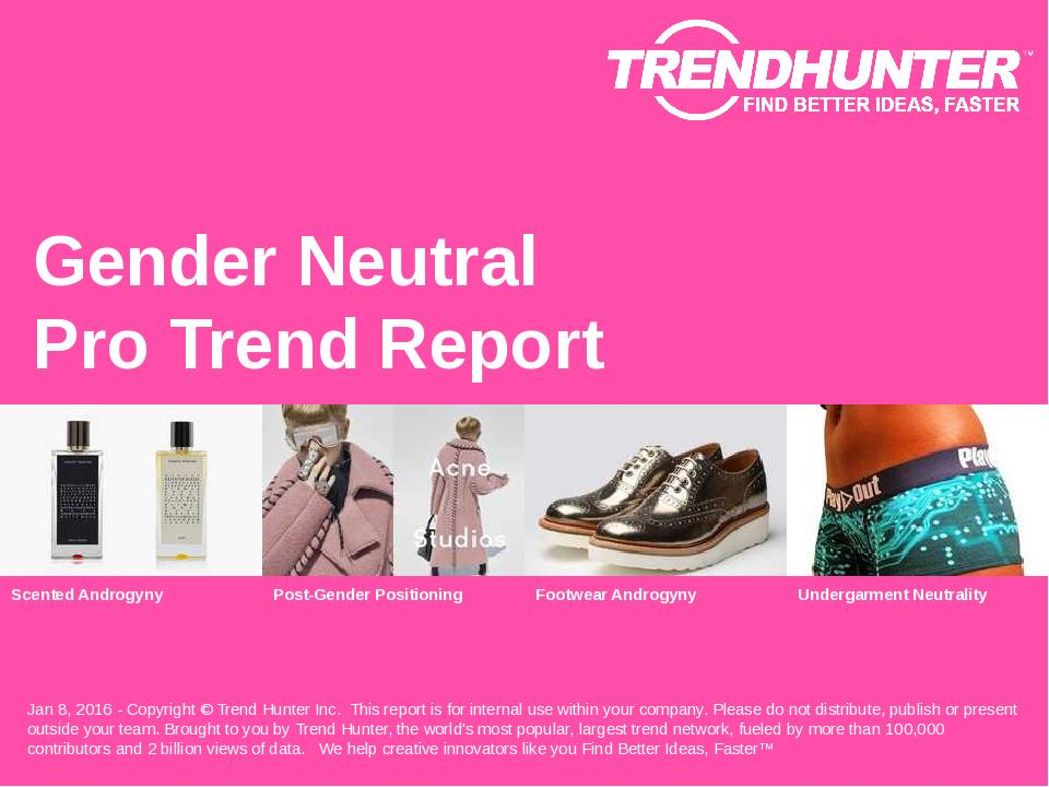 Gender Neutral Trend Report Research