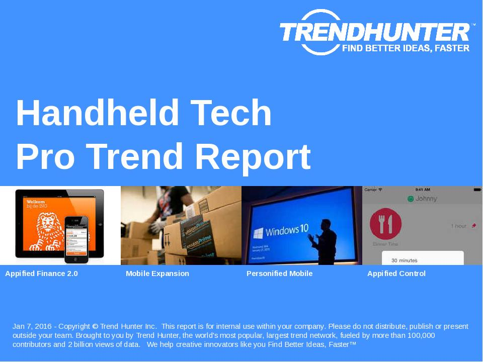 Handheld Tech Trend Report Research
