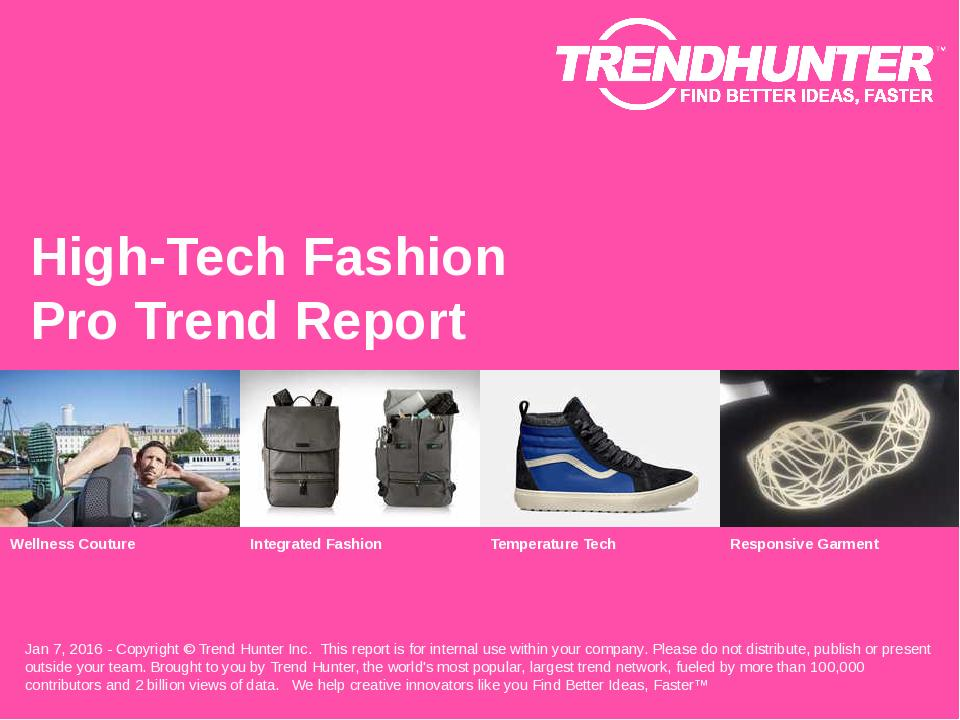 High-Tech Fashion Trend Report Research