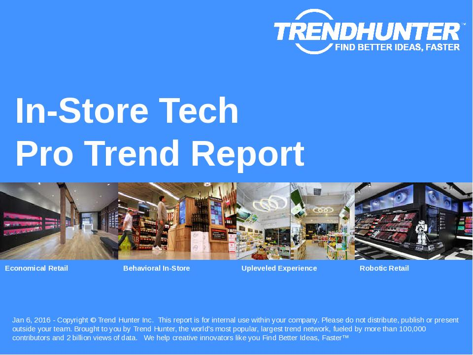In-Store Tech Trend Report Research