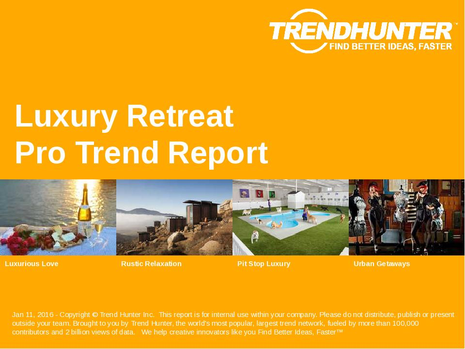 Luxury Retreat Trend Report Research