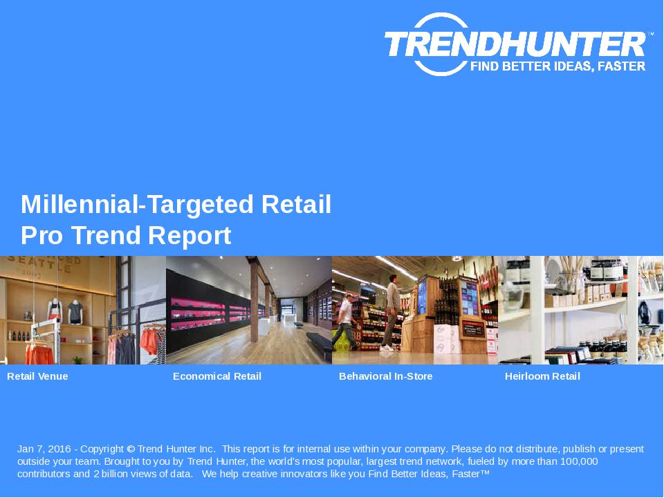Millennial-Targeted Retail Trend Report Research