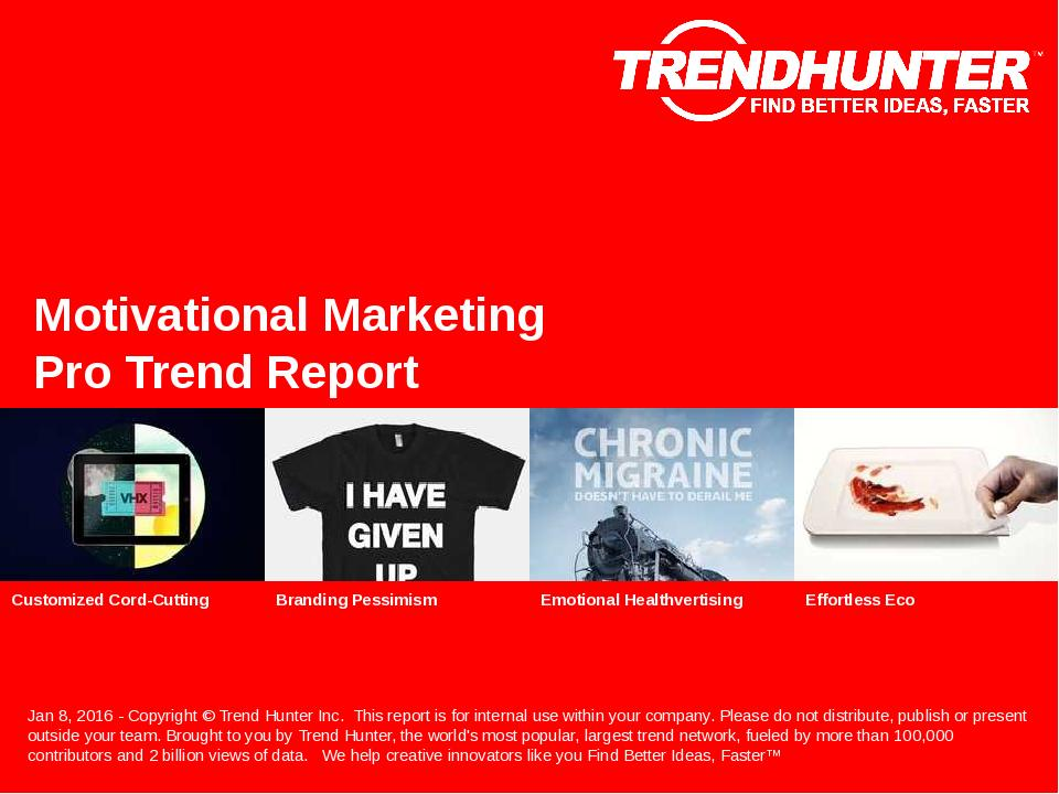 Motivational Marketing Trend Report Research