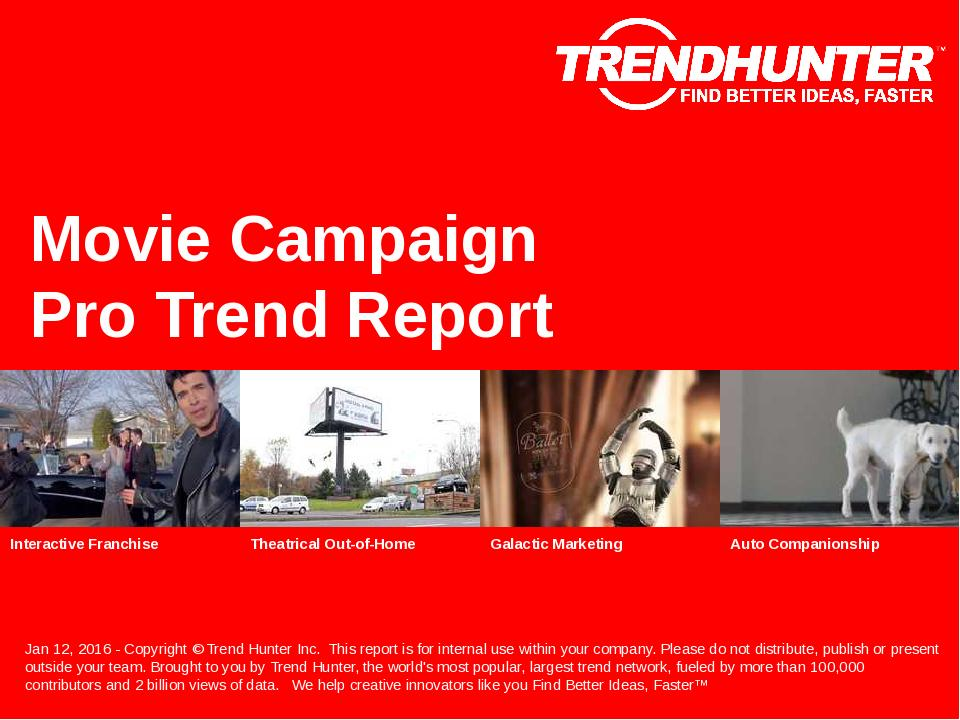 Movie Campaign Trend Report Research