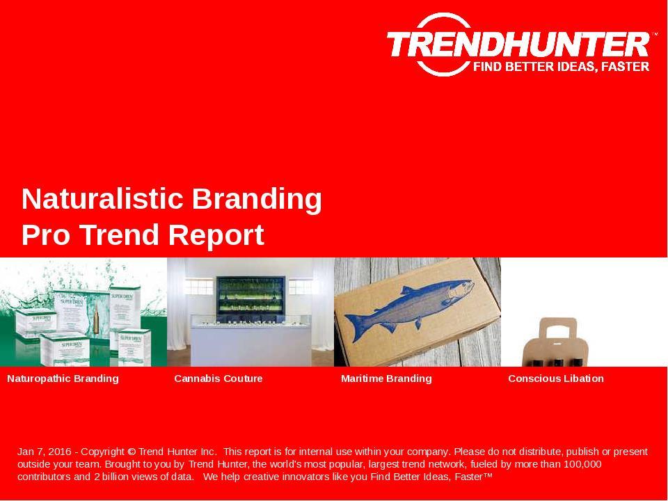 Naturalistic Branding Trend Report Research