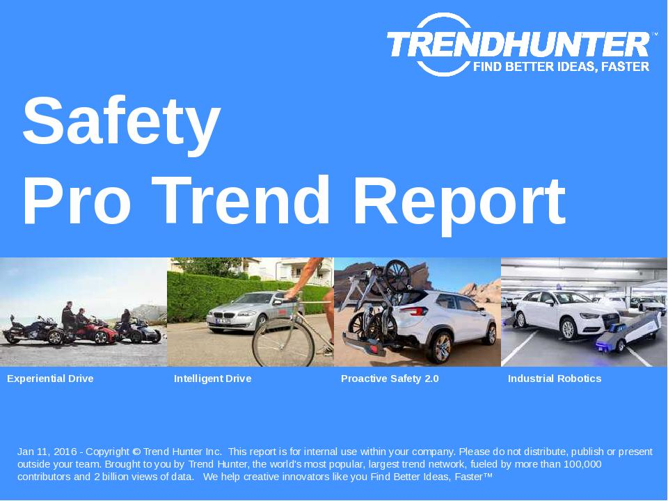 Safety Trend Report Research