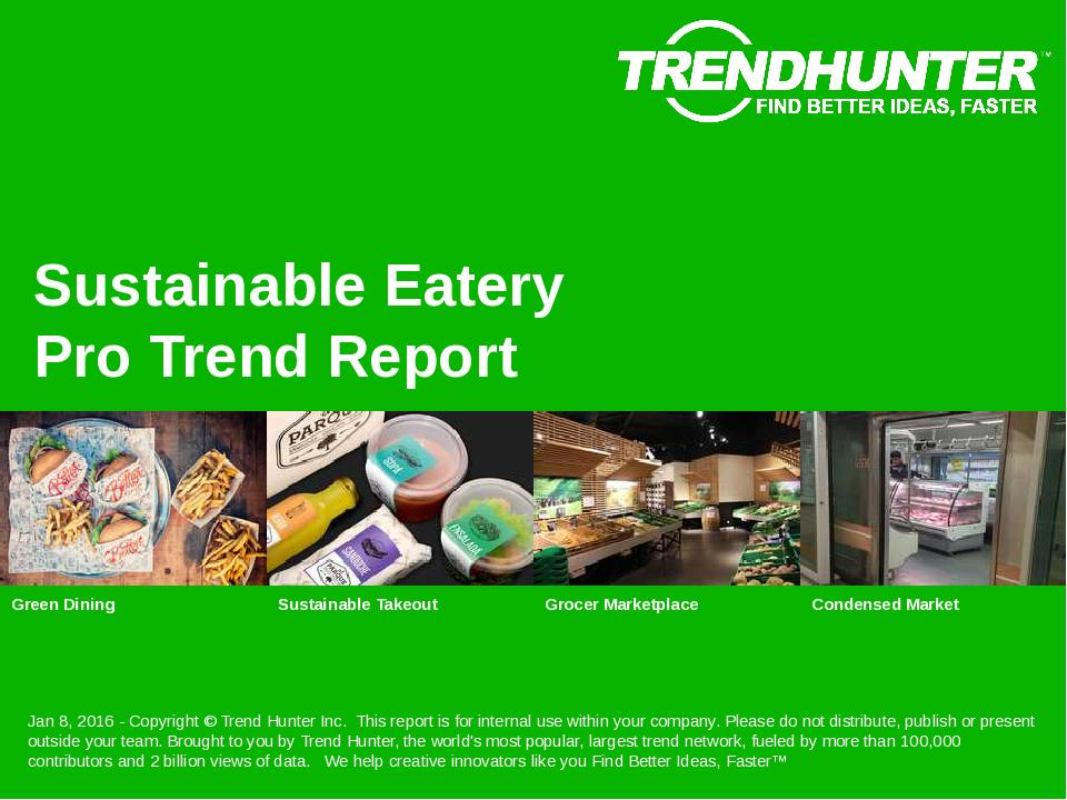 Sustainable Eatery Trend Report Research