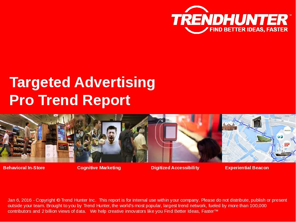 Targeted Advertising Trend Report Research