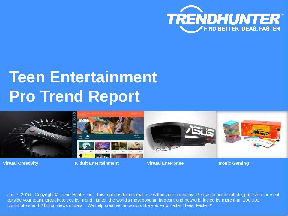 Teen Entertainment Trend Report Research