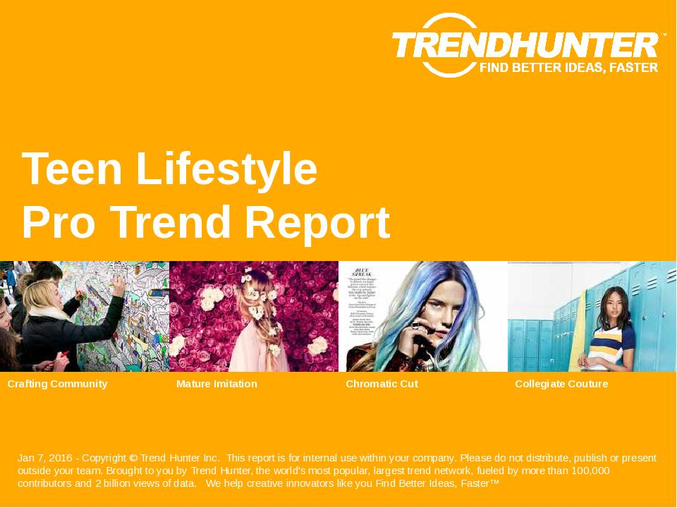 Teen Lifestyle Trend Report Research