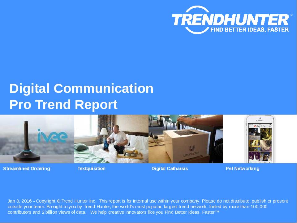 Digital Communication Trend Report Research