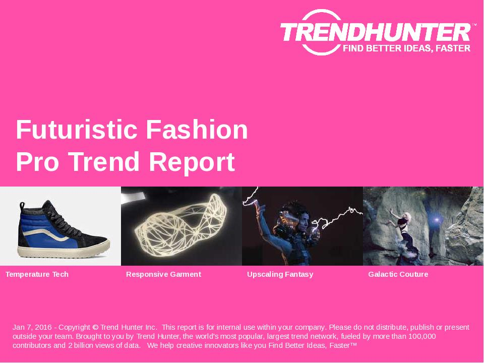 Futuristic Fashion Trend Report Research
