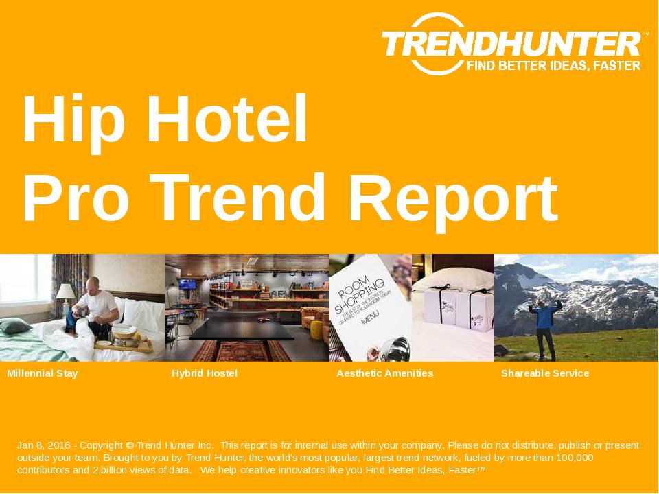 Hip Hotel Trend Report Research