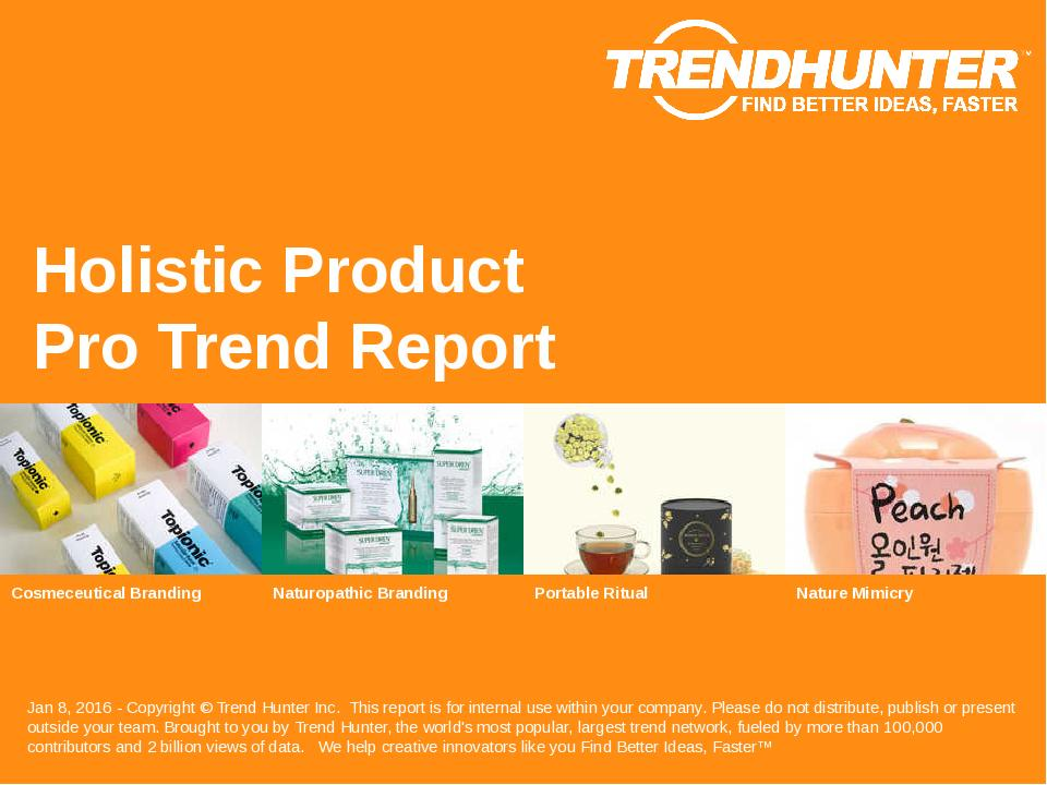 Holistic Product Trend Report Research
