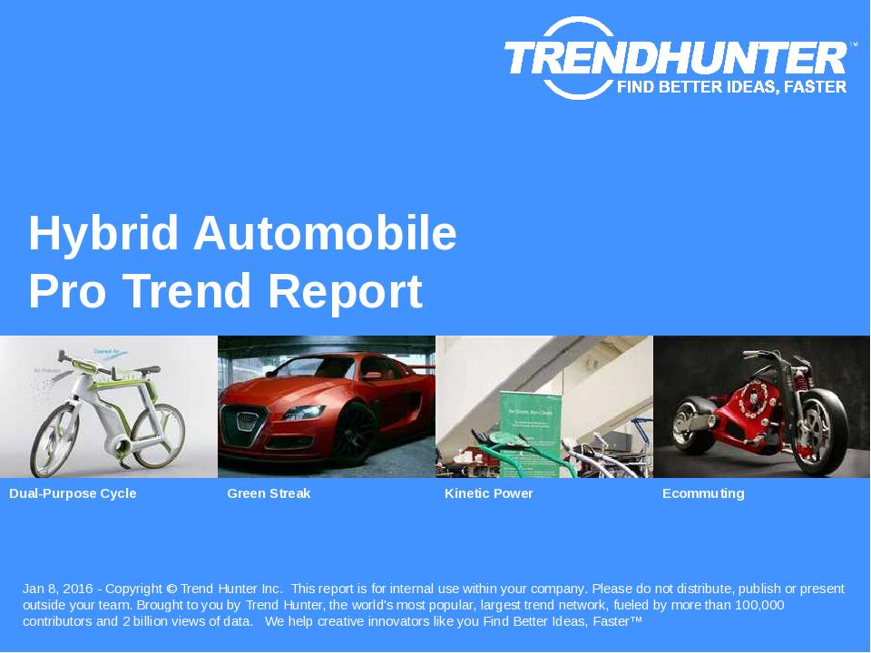 Hybrid Automobile Trend Report Research