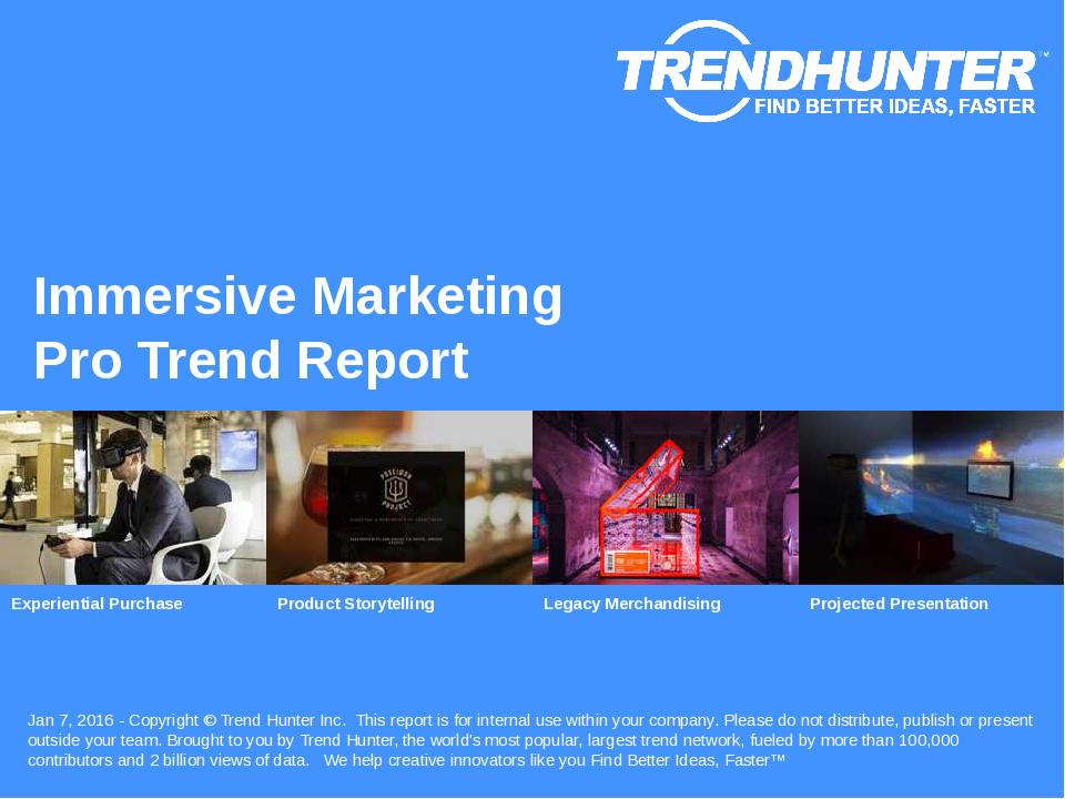 Immersive Marketing Trend Report Research