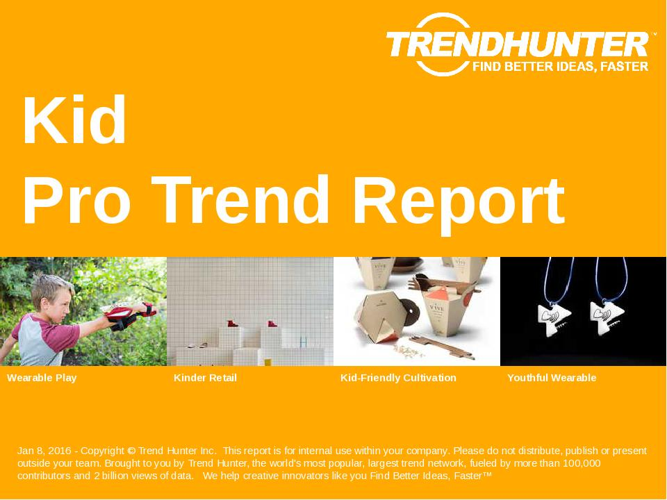 Kid Trend Report Research