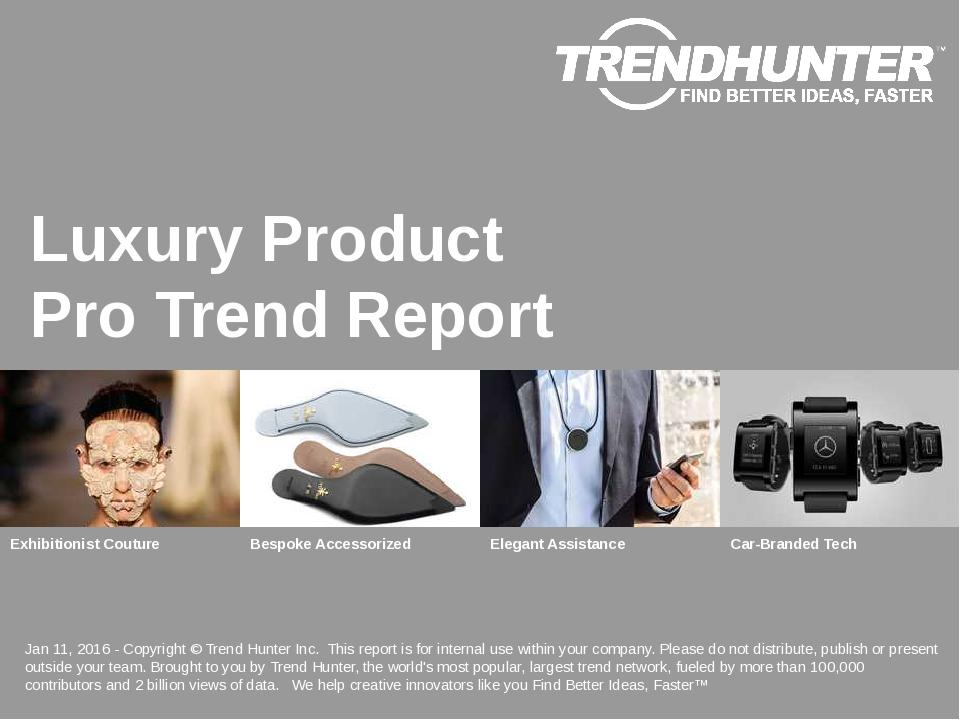 Luxury Product Trend Report Research