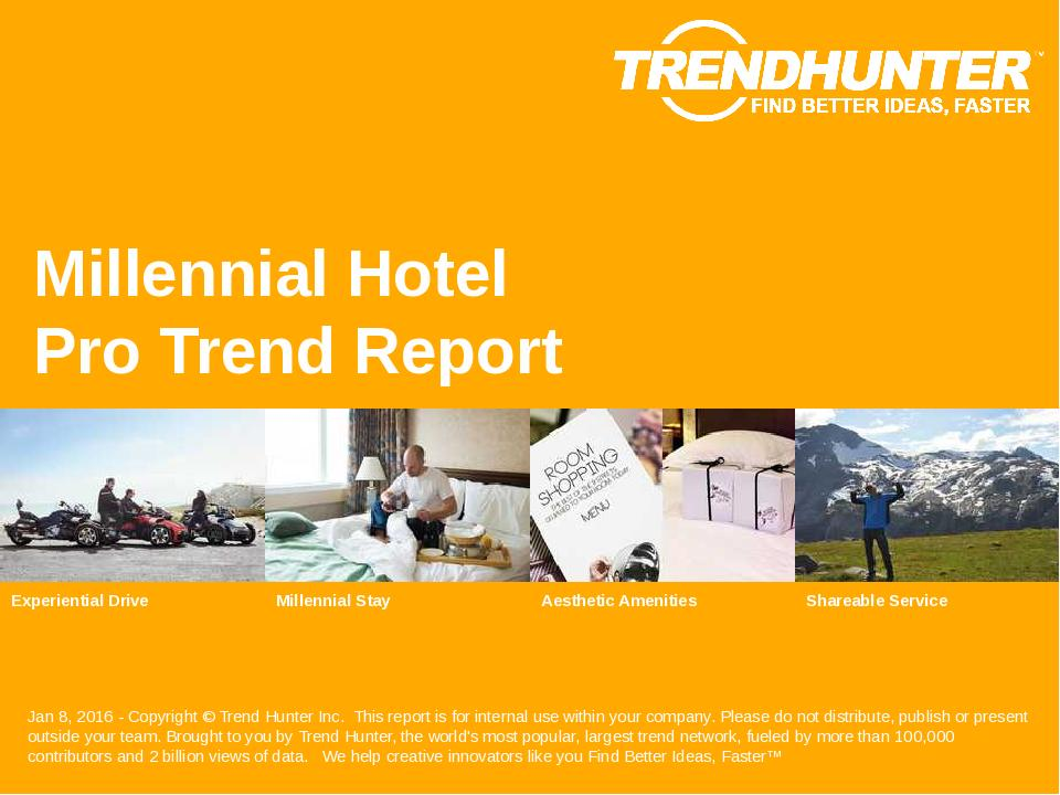 Millennial Hotel Trend Report Research